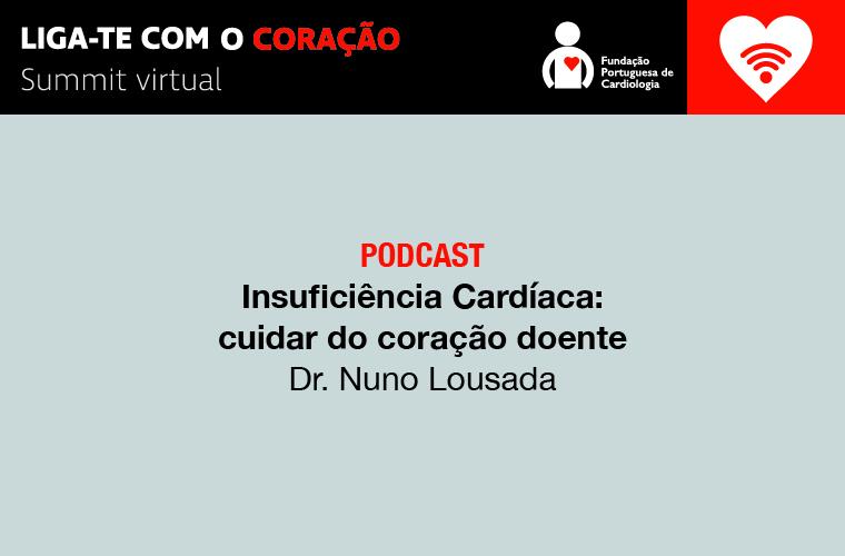 Insuficiência Cardíaca: cuidar do coração doente